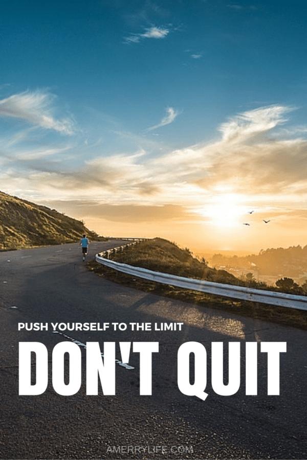 motivational quote - don't quit - amerrylife.com