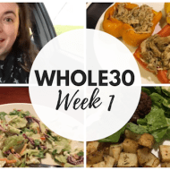 I'm Doing Whole30! Whole30 Week 1 Recap