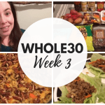 Whole30 Week3 Recap | Whole30 Grocery Haul at Trader Joe's