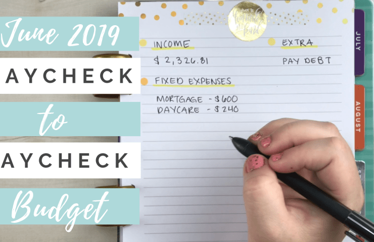 End of June Paycheck Budget