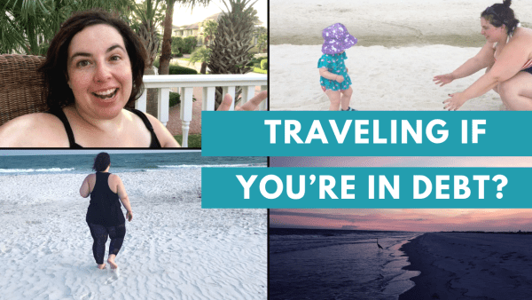 should you take a vacation when you are paying off debt