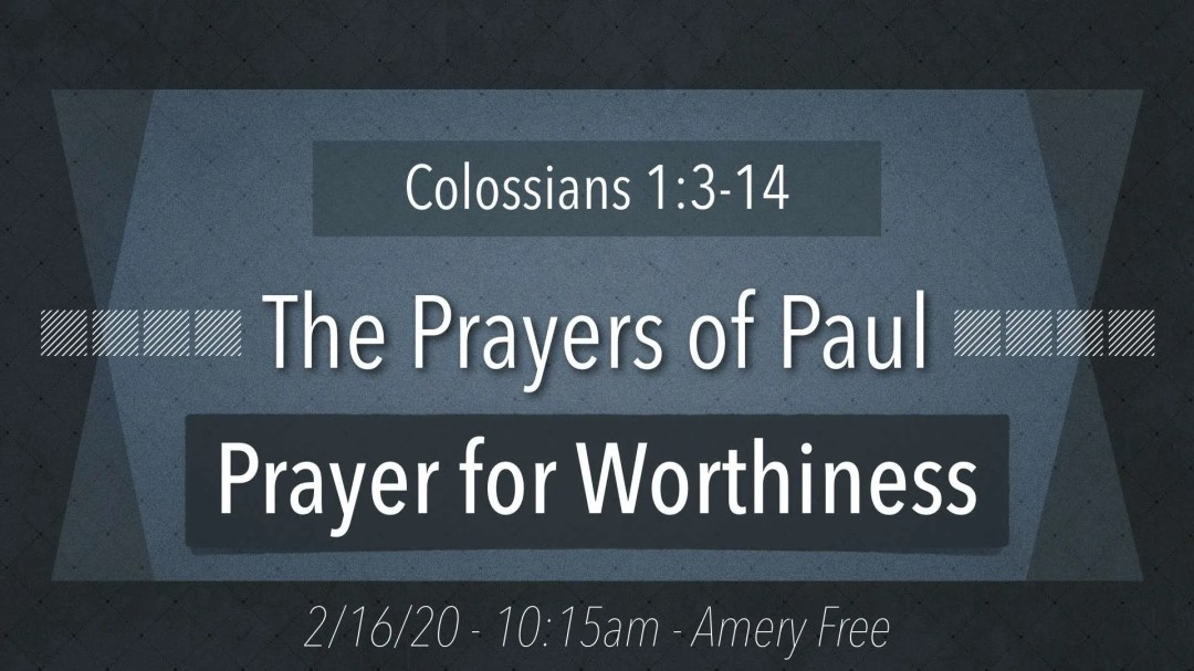 Prayer for Worthiness