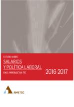 Salarios y política laboral en el Hipersector TIC, 2016-2017