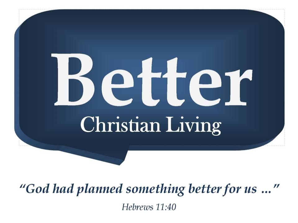 Better-Christian-Living