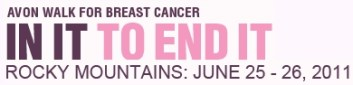 AffiliateMarketersGiveBack.com 2011 Avon Walk for Breast Cancer is in the Rocky Mountains, June 25-26, 2011
