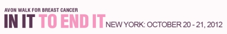 AffiliateMarketersGiveBack.com 2012 Avon Walk for Breast Cancer is in New York City, October 20-21, 2012