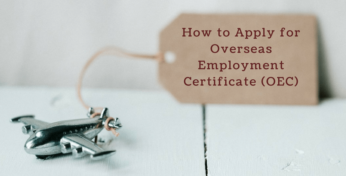 How to Apply for Overseas Employment Certificate (OEC)