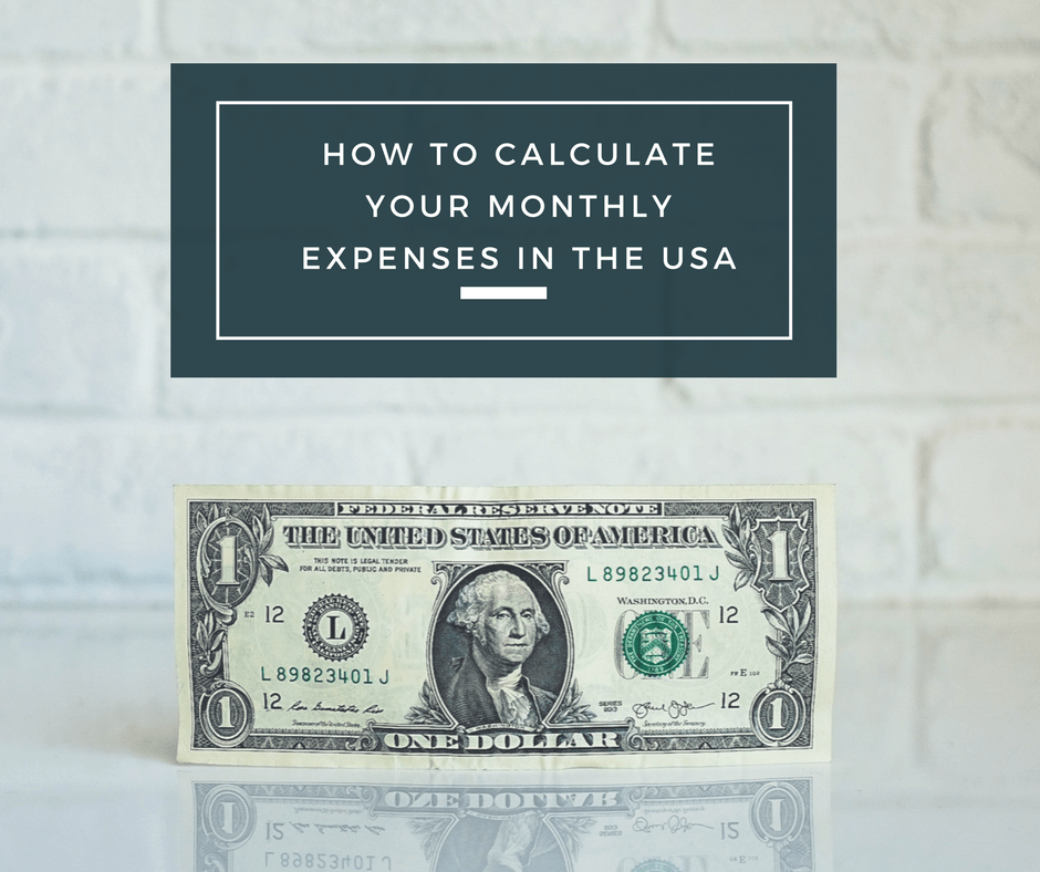 How to Calculate Your Monthly Expenses in the USA