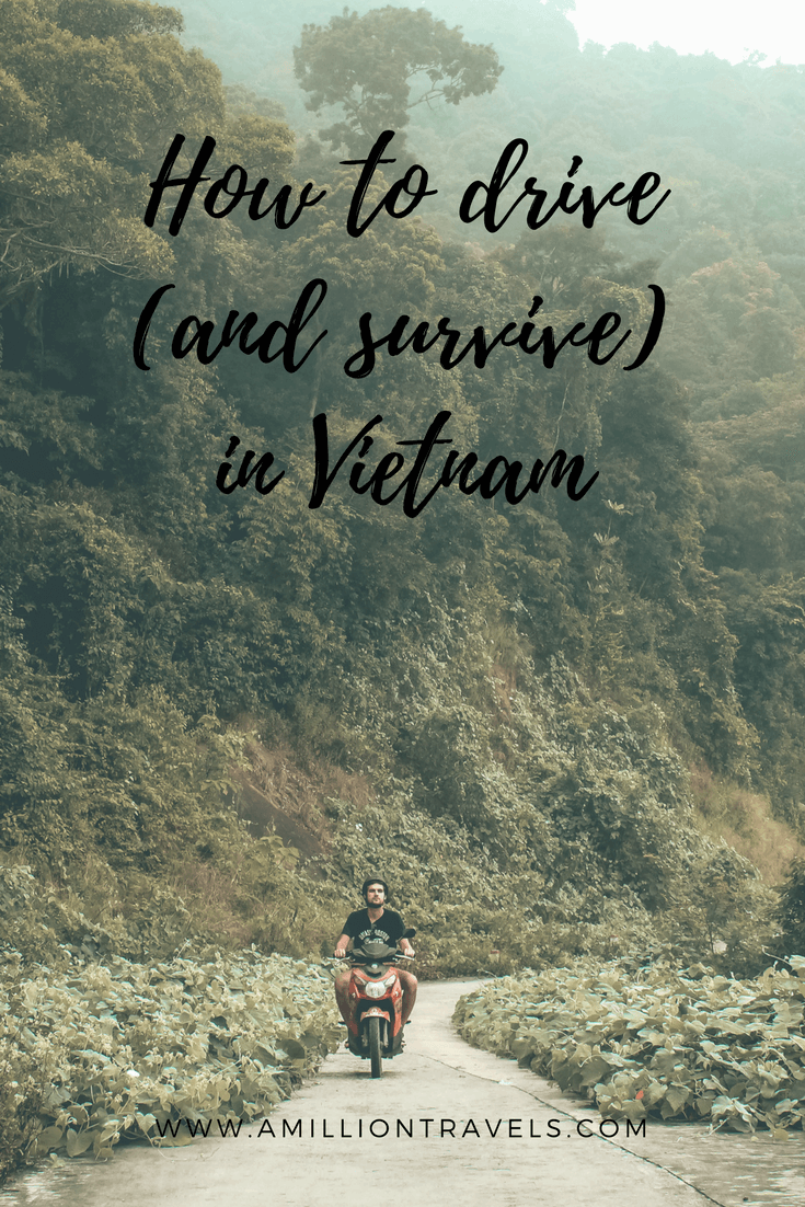 Ho to drive (and survive) in Vietnam