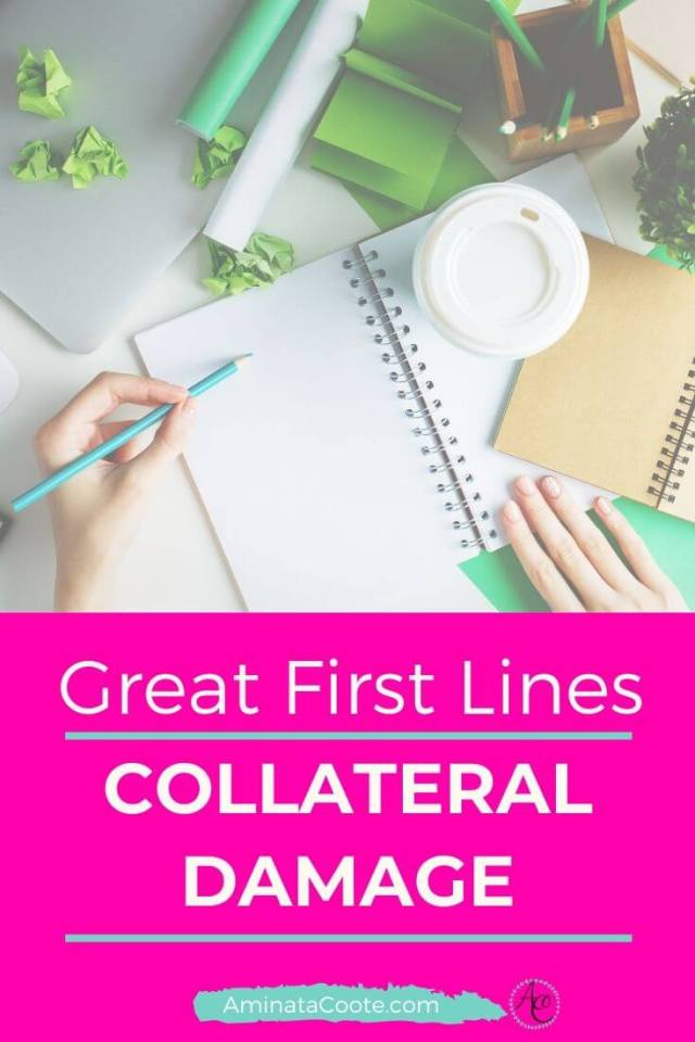 Great First Lines: Collateral Damage