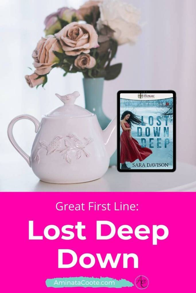 """Great First Line"""" Lost Deep Down"""
