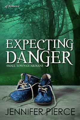 Expecting Danger by Jennifer Pierce