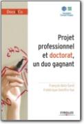 Projet Professionnel et Doctorat - un Duo Gagnant