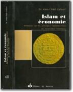 Islam et Economie - Réflexion sur les Principes Fondamentaux de l_Economie Islamique