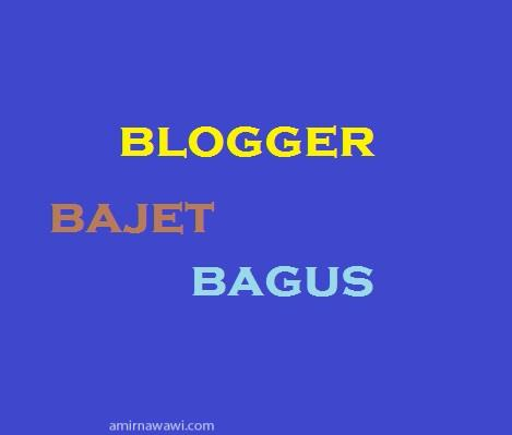 blogger bajet bagus