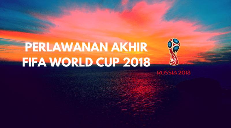 Perlawanan Akhir Piala Dunia FIFA 2018