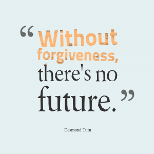 Want a Future? Choose Forgiveness, Not Fighting