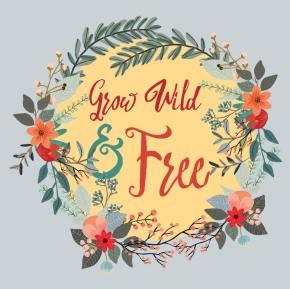 Grow Wild & Free