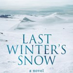 Review: Last Winter's Snow by Hans M. Hirschi
