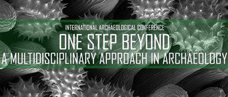 """Меѓународна археолошка конференција """"Еден чекор понатаму"""""""