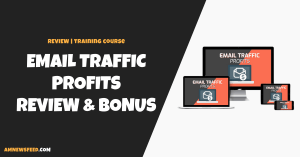 Email Traffic Profits Review (Carl Topping): Scam or Legit?