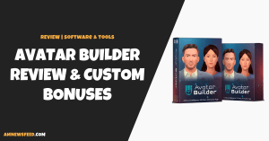 AvatarBuilder Review (Paul Ponna): Is It Worth The Money?