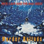 Nick Cave - Murder Ballads