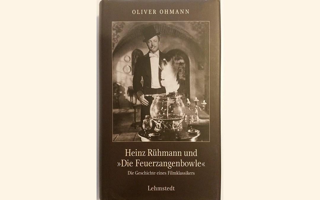 """Heinz Rühmann und """"Die Feuerzangenbowle"""" – Buchbesprechung von Kilian Gottwald"""
