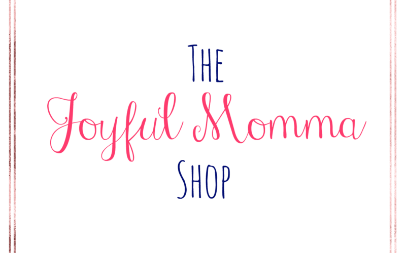 The Joyful Momma Shop