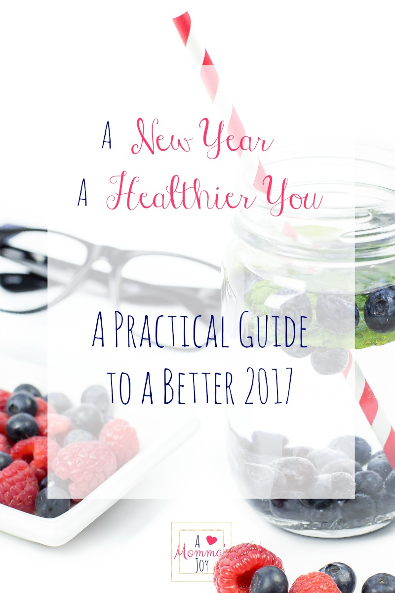 A practical guide to a better 2017. Join us on a journey to find momma wellness and a life full of joy and contentment