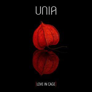 UNIA - Love In Cage (EP)