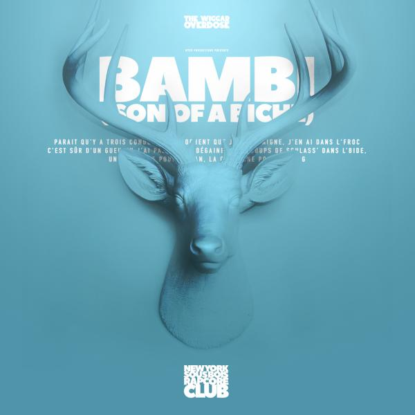 THE WIGGAR OVERDOSE - Bambi (Son Of A Biche)