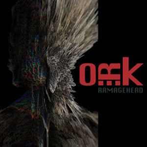 O.R.k – Ramagehead