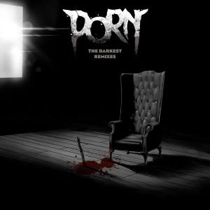 Porn The Darkest remixes