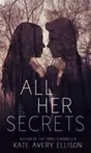 All Her Secrets by Kate Avery Ellison – Review