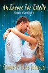 An Encore for Estelle by Kimberly Rose Johnson Review
