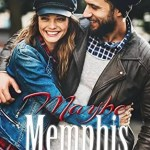 Maybe Memphis by Brooke St. James Review