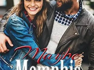 Maybe Memphis by Brooke St. James – Review