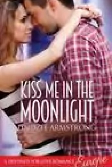 Kiss Me in the Moonlight by Lindzee Armstrong – Review