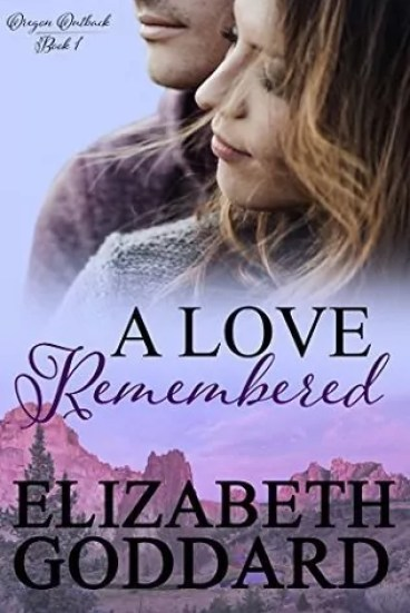 A Love Remembered by Elizabeth Goddard – Review