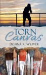 Torn Canvas by Donna K Weaver