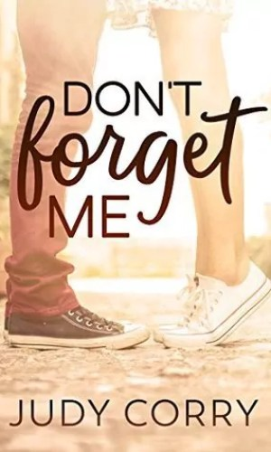 Don't Forget Me by Judy Corry – Review