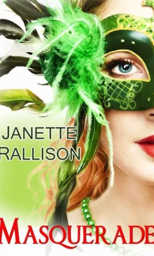 Masquerade: A Romantic Comedy by Janette Rallison – Review