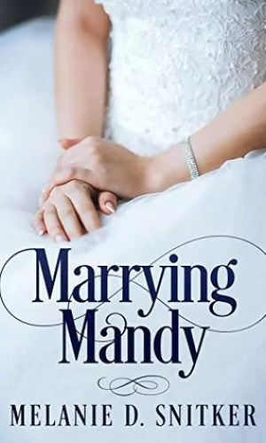 Marrying Mandy by Melanie Snitker – Review