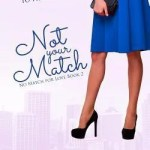 Not Your Match By Lindzee Armstrong