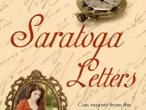 Saratoga Letters by Elaine Marie Cooper