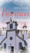 Christmas Sanctuary by Merry K. Stahel – Review
