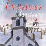 Christmas Sanctuary by Merry K Stahel