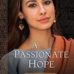 A Passionate Hope by Jill Eileen Smith