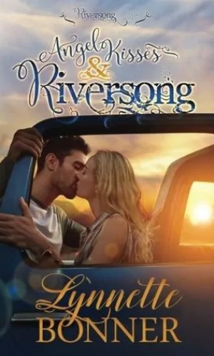 Angel Kisses and Riversong by Lynnette Bonner – Review